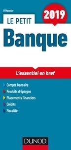 Philippe Monnier - Le petit banque - L'essentiel en bref.