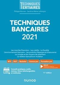 Philippe Monnier et Sandrine Mahier-Lefrançois - Techniques bancaires 2021.