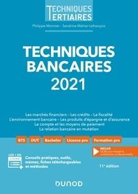 Philippe Monnier et Sandrine Mahier-Lefrançois - Techniques bancaires.