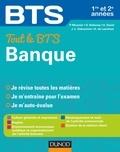 Philippe Monnier et Delphine Belleney - Tout le BTS Banque 1re et 2e année.