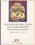 Philippe Monteiro Da Rocha - Stratégies des sites qui rapportent.