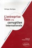 Philippe Montigny - L'entreprise face à la corruption internationale.