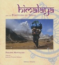 Philippe Montillier - Himalaya - Avec les porteurs du Népal.