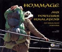 Philippe Montillier - Hommage aux porteurs himalayens.