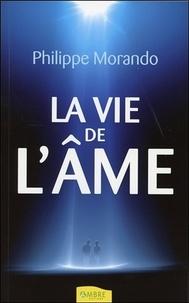 Philippe Morando - La vie de l'âme.