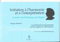 Histoiresdenlire.be Initiation à l'harmonie et à l'interprétation à partir des Polonaises de Chopin - Volume 2, Les Polonaises de jeunesse en lab majeur et sol# mineur Image