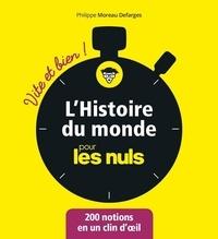Philippe Moreau Defarges - L'histoire du monde pour les nuls.