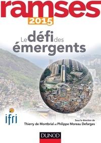 Philippe Moreau Defarges et  I.F.R.I. - Ramses 2015 - Le défi des émergents.