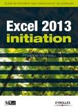 Philippe Moreau - Excel 2013 initiation - Guide de formation avec exercices et cas pratiques.
