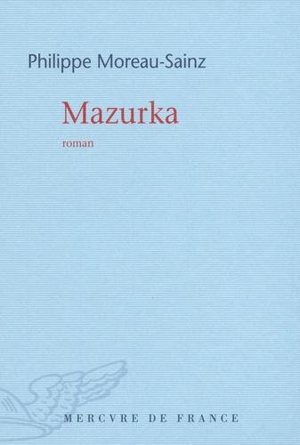 Philippe Moreau-Sainz - Mazurka.