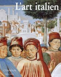 Galabria.be L'ART ITALIEN COFFRET 2 VOLUMES : VOLUME 1, DU IVEME SIECLE A LA RENAISSANCE. VOLUME 2, DE LA RENAISSANCE A 1905 Image