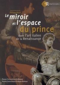 Le miroir et lespace du prince dans lart italien de la Renaissance.pdf