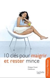 Philippe Moret - 10 clés pour maigrir et rester mince.