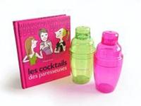 La boîte à cocktails des paresseuses - 30 recettes + 2 shakers.pdf