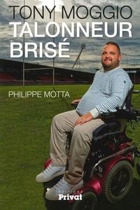 Philippe Motta - Tony Moggio - Talonneur brisé.