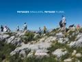 Philippe Mouillon - Paysages singuliers, paysage pluriel.