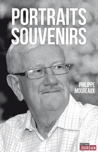 Philippe Moureaux - Portraits souvenirs.