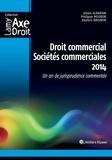 Philippe Mouron - Droit commercial, sociétés commerciales - Un an de jurisprudence commentée.