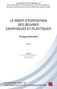 Le droit dexposition des oeuvres graphiques et plastiques - 2 volumes.pdf