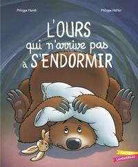Philippe Matter et Philippe Munch - L'ours qui n'arrive pas à s'endormir.
