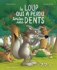 Le loup qui a perdu toutes ses dents.pdf