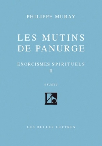 Philippe Muray - Exorcismes spirituels - Tome 2, Les mutins de Panurge.