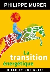 Philippe Murer - La Transition énergétique.