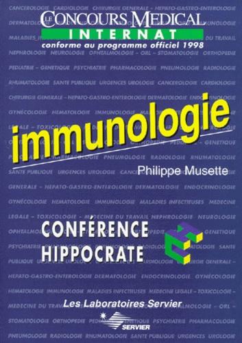 Philippe Musette - IMMUNOLOGIE. - Edition conforme au programme officiel 1998 de l'internat.