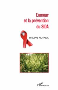 Philippe Mutaka - L'amour et la prévention du sida.