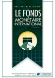 Philippe Narassiguin - LE FONDS MONÉTAIRE INTERNATIONAL FMI.