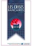 Philippe Narassiguin - Les crises bancaires.