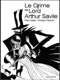 Philippe Nauher et Marc Salet - Le crime de Lord Arthur Savile.