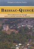 Philippe Nédélec et Catherine Nédélec - Brissac-Quincé - Une famille et un village dans la grande histoire de France.
