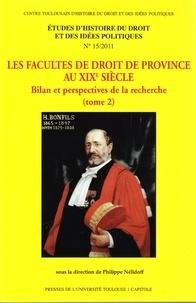 Philippe Nélidoff - Les facultés de droit de province au XIXe siècle - Bilan et perspectives de la recherche (2 Tomes).