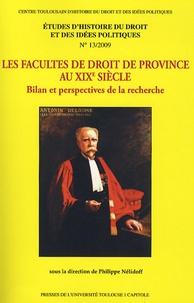 Philippe Nélidoff - Les facultés de droit de province au XIXe siècle - Bilan et perspectives de la recherche.