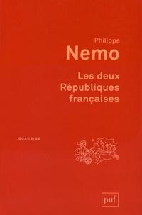 Philippe Nemo - Les deux Républiques françaises.