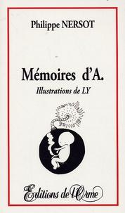 Philippe Nersot - Mémoires d'A..