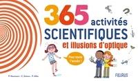 Philippe Nessmann et Charline Zeitoun - 365 activités scientifiques et illusions d'optique - Pour toute l'année !.