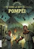 Philippe Nessmann - Dans la nuit de Pompéi.