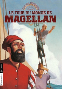 Philippe Nessmann - Le tour du monde de Magellan.