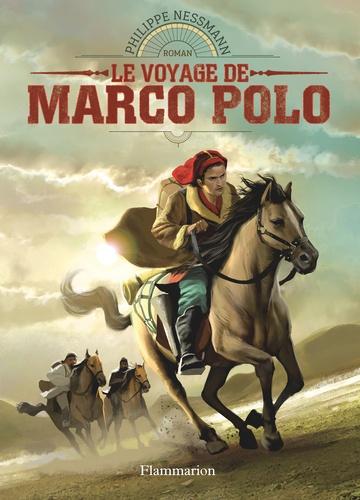 Philippe Nessmann - Le voyage de Marco Polo.