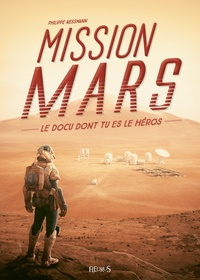 Philippe Nessmann - Mission Mars.