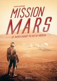 Philippe Nessmann et  Dofresh - Mission Mars.