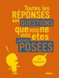 Philippe Nessmann - Toutes les réponses aux questions que vous ne vous êtes jamais posées - Le retour !.