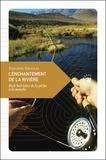 Philippe Nicolas - Enchantement de la rivière - Petit bréviare de la pêche à la mouche.