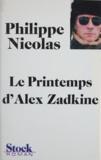 Philippe Nicolas - Le Printemps d'Alex Zadkine.