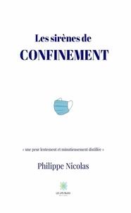 Philippe Nicolas - Les sirènes de confinement.