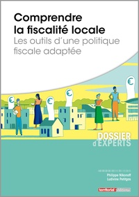 Téléchargez des livres gratuits ipod touch Comprendre la fiscalité locale  - Les outils d'une politique fiscale adaptée par Philippe Nikonoff, Ludivine Petitgas (French Edition) 9782818615928 MOBI DJVU