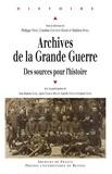 Philippe Nivet et Coraline Coutant-Daydé - Archives de la Grande Guerre - Des sources pour l'histoire.