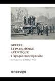 Philippe Nivet - Guerre et patrimoine artistique à l'époque contemporaine.